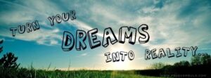 Dreams Into Reality Facebook Timeline Cover