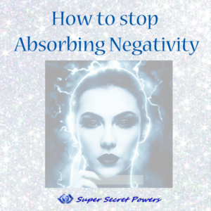 How to stop absorbing negativity