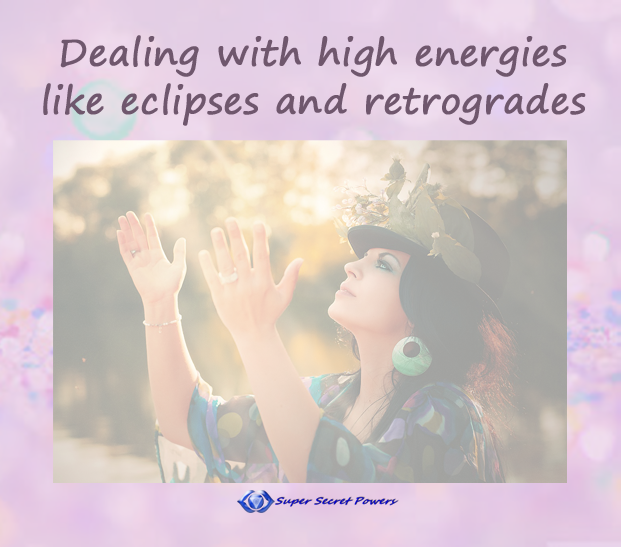 Dealing with high energies like eclipses and retrogrades