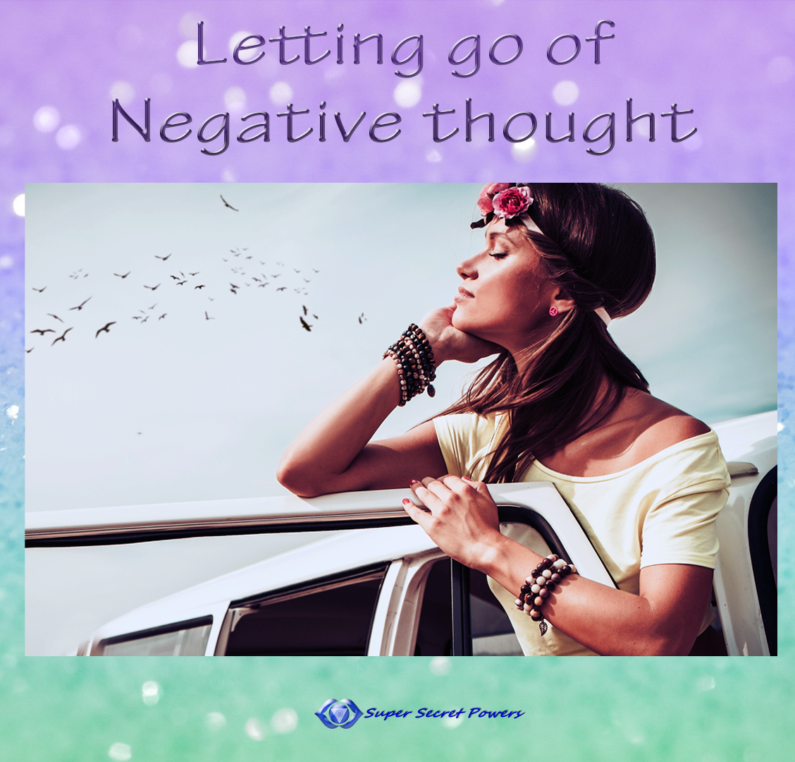 Letting go of negative thought