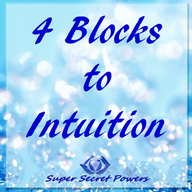 The top 4 blocks to Intuition