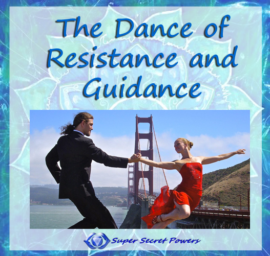 dance of resistance and guidance