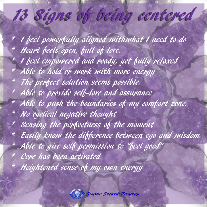 The 13 signs of being centered