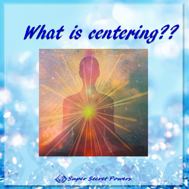 what is centering