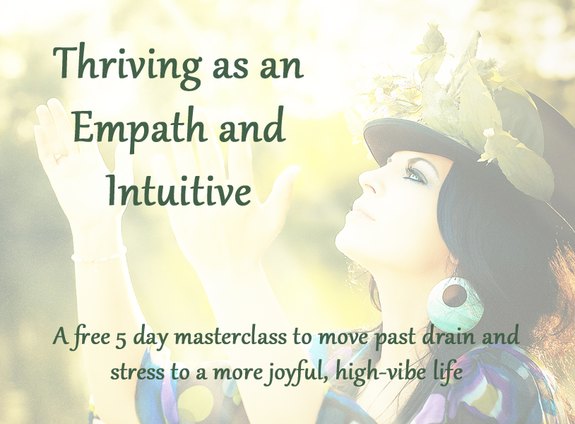 Thriving as an empath and intuitive