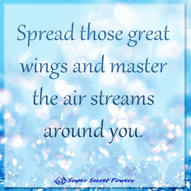 Spread those great wings and master the air streams around you.