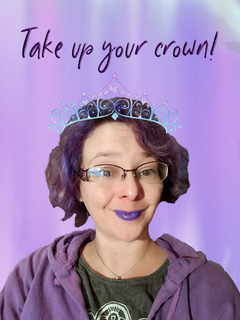take up your crown